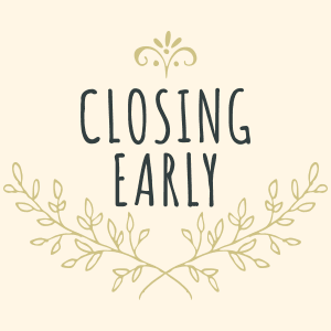 Closing-Early-